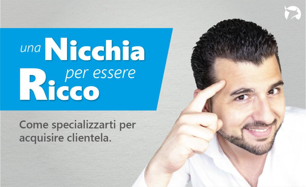 Una Nicchia per Essere Ricco - Corso di Davide Di Berto per il Personal Branding dei Liberi Professionisti