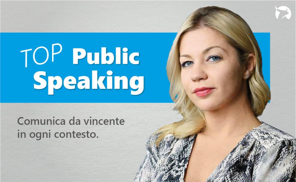 Top Public Speaking - Corso per professionisti che vogliono parlare in pubblico di Laura Baldassarre
