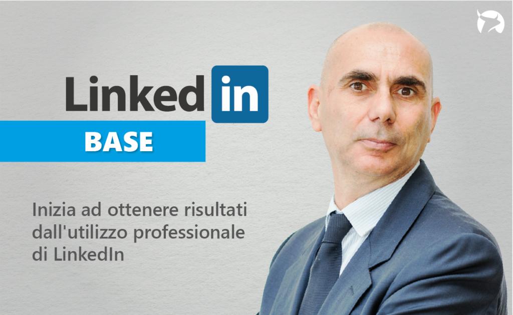 Linkedin Base di Fabio De Vita - Corso per Professionisti, Consulenti e Manager